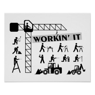 Workin It Blue Collar Workers Poster