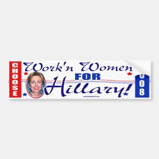 Workin' Women For Hillary! Bumper Sticker