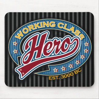 Working Class Hero Mouse Pad