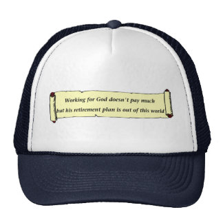Working for God doesn't pay much Mesh Hat