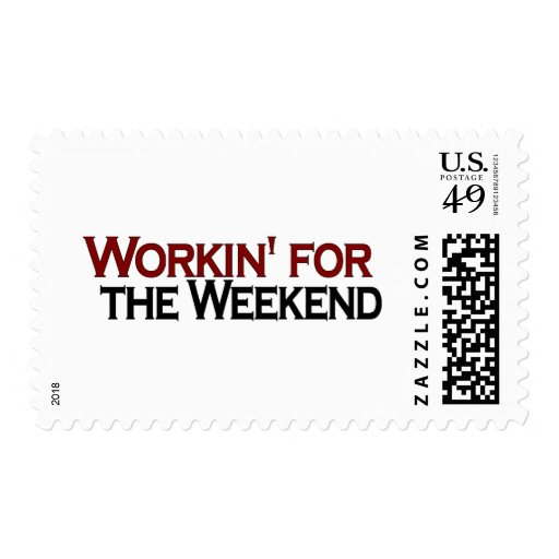 Working For The Weekend Postage Stamp