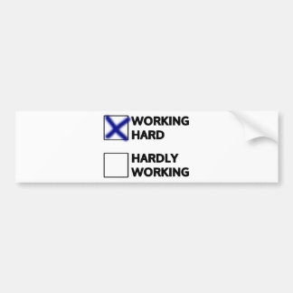 Working Hard Bumper Sticker