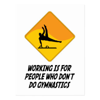 Working Is For People Who Don't Do Gymnastics Postcard
