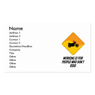 Working Is For People Who Don't Ride Double-Sided Standard Business Cards (Pack Of 100)