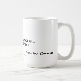 Working Moms: I make humans...and deadlines. Coffee Mug