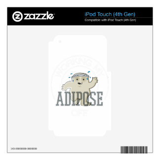 Working My Adipose Off - Exercise, Working Out iPod Touch 4G Skins