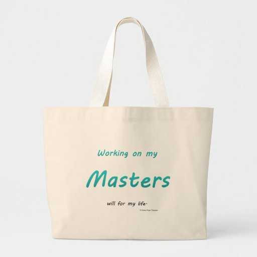 working on my masters tote bags