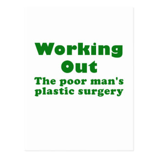 Working Out a Poor Mans Plastic Surgery Postcard