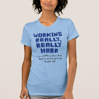 Working Really, Really Hard Ladies Twofer Sheer (F T Shirt