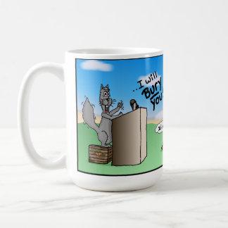 Working Squirrel: I Will Bury You Speech Cartoon. Coffee Mug