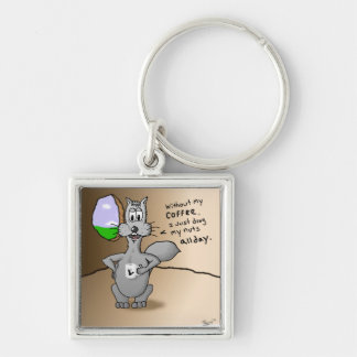 Working Squirrel: Without Coffee I Drag My Nuts. Silver-Colored Square Keychain