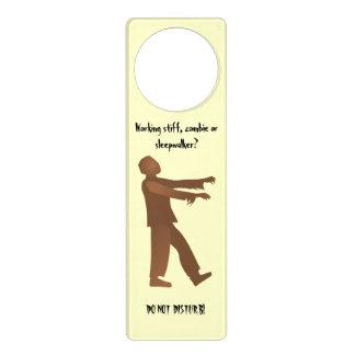 Working stiff zombie or sleepwalker DO NOT DISTURB Door Hanger