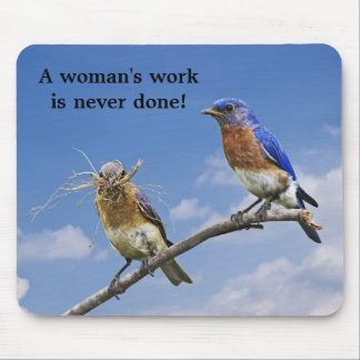 working together 3 A woman s work is never done Mouse Pad