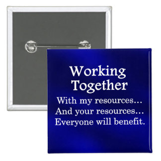 Working together to benefit others pinback button