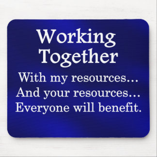 Working together to benefit others mouse pad