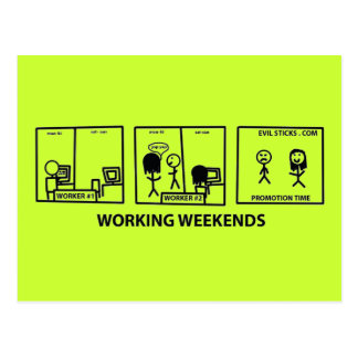 Working Weekends Postcard