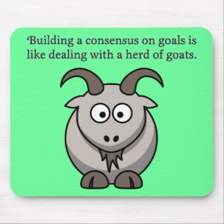Working with some people is like herding goats mouse pad
