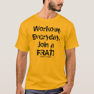 Workout Everyday T-Shirt