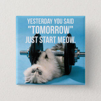 Workout Funny Motivation - Cat - Start Meow Button