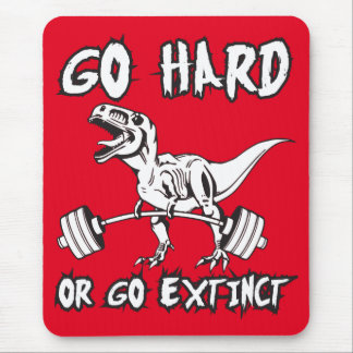 Workout - Go Hard or Go Extinct - T-Rex Deadlift Mouse Pad