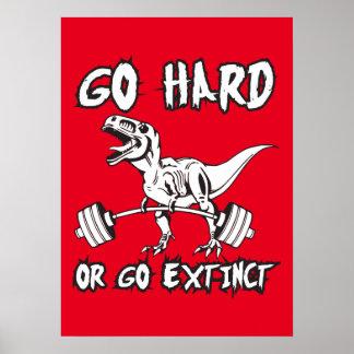 Workout - Go Hard or Go Extinct - T-Rex Deadlift Poster
