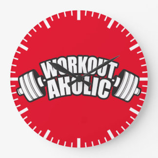 Workout Humor - Workoutaholic Large Clock