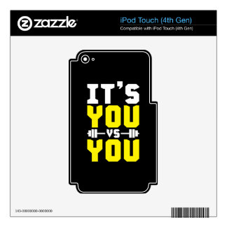 Workout Inspiration - It's You vs You - Gym Skin For iPod Touch 4G