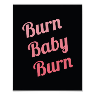 Workout Inspirational Quote Poster Burn Baby Black
