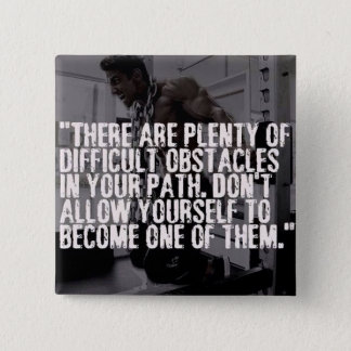 Workout Inspirational Words - Obstacles Button