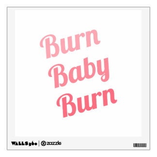 Workout Inspiring Quote Burn Baby White Wall Sticker