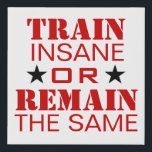 "Workout Motivation Faux Canvas Print<br><div class=""desc"">Workout Motivation Wall Hanging. Perfect for gym or any workout area.</div>"