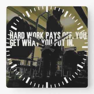 Workout Motivation - Hard Work Pays Off Square Wall Clock
