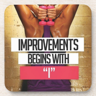 "Workout Motivation - Improvements Begin With ""I"" Coaster"