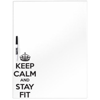 Workout Motivation - Keep Calm and Stay Fit Dry-Erase Board