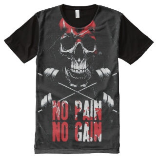 Workout Motivation - No Pain No Gain All-Over Print T-shirt