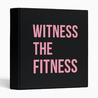Workout Quote Witness The Fitness Black Pink 3 Ring Binder