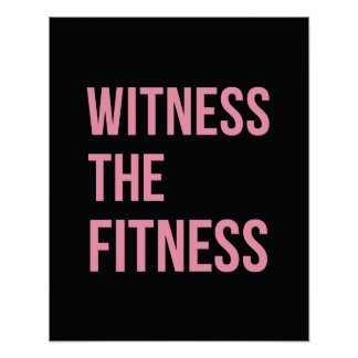 Workout Quote Witness The Fitness Black Pink Poster
