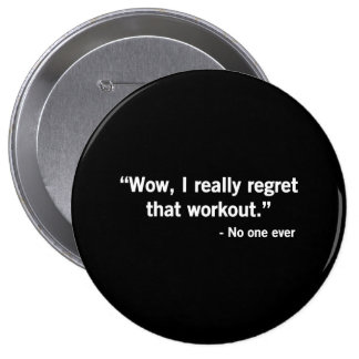 Workout Regret Buttons