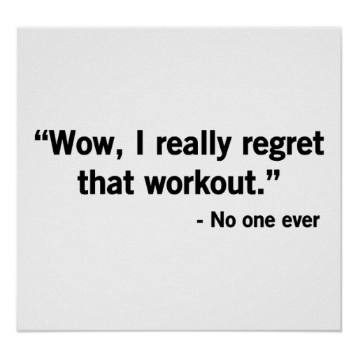 Workout Regret Poster