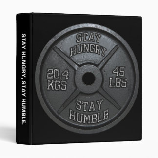 Workout - Stay Hungry, Stay Humble - Barbell Plate 3 Ring Binder