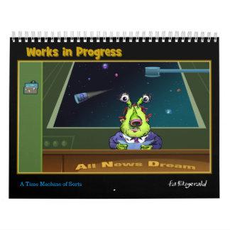 Works in Progress Calendar