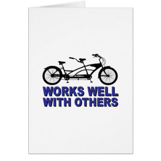 Works Wel with others Greeting Cards
