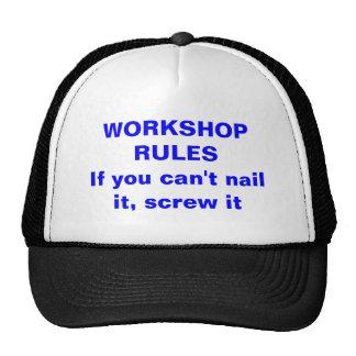 WORKSHOP RULESIf you can't nail it, screw it Trucker Hat