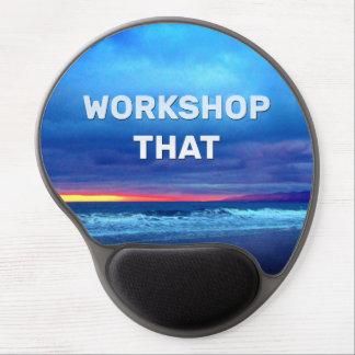 Workshop That Gel Mouse Pad