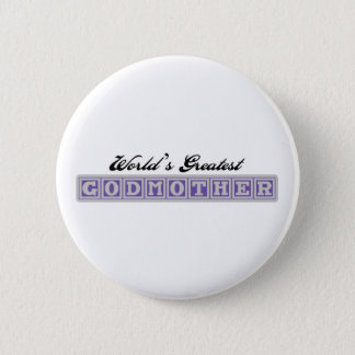World's Greatest Godmother Pinback Button