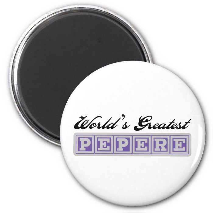 World's Greatest Pepere 2 Inch Round Magnet