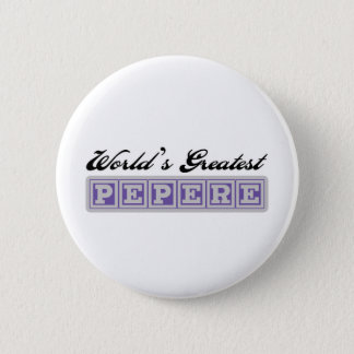 World's Greatest Pepere Pinback Button