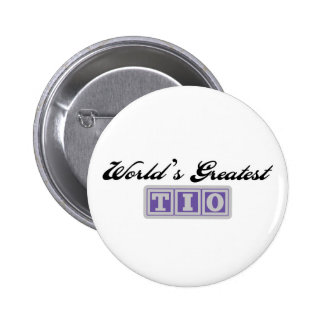 World's Greatest Tio Pinback Button