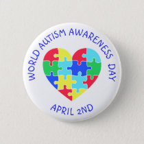 World Autism Awareness Day April 2nd Button
