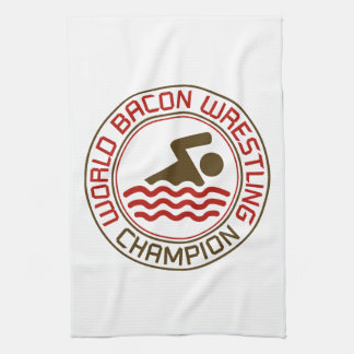 World Bacon Wrestling Champion Kitchen Towel
